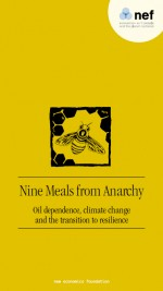 SIMMS, ANDREW (2008): Nine Meals from Anarchy: Oil dependence, climate change and the transition to resilience