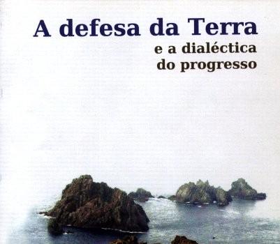 ESCOLA POPULAR GALEGA (2010): A defesa da terra e a dialéctica do progresso