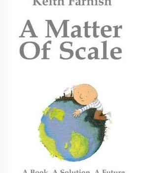 FARNISH, KEITH (2009): A Matter of Scale