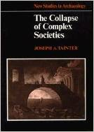 TAINTER, JOSEPH (1988): The Collapse of Complex Societies