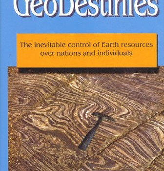 YOUNGQUIST W. (1997): GeoDestinies: The inevitable control of Earth resources over nations and individuals