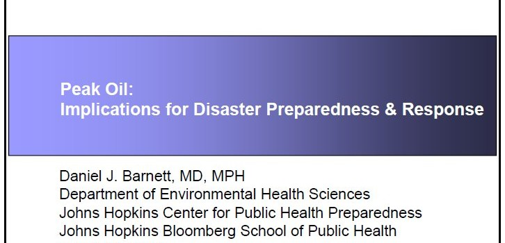 BARNETT, DANIEL J. (2009): Peak Oil: Implications for Disaster Preparedness & Response