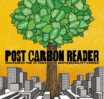 HEINBERG, RICHARD; LERCH, DANIEL (eds.) (2010): The Post Carbon Reader: Managing the 21st Century's Sustainability Crises