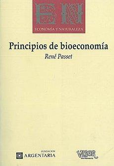 PASSET, RENÉ (1996): Principios de Bioeconomía