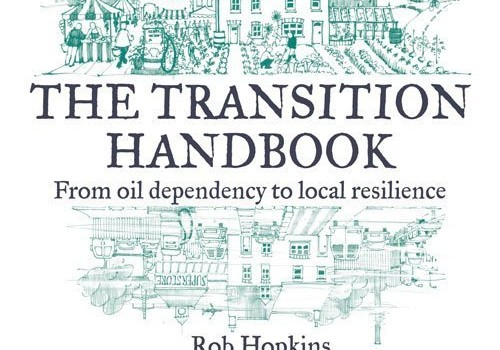 HOPKINS, ROB (2008): The Transition Handbook: From oil dependency to local resilience