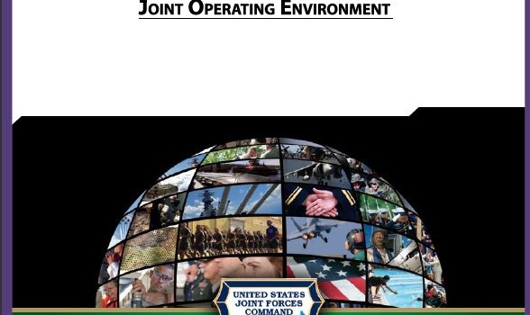 U.S. JOINT FORCES COMMAND – JOINT FUTURES GROUP (2010): The Joint Operating Environment