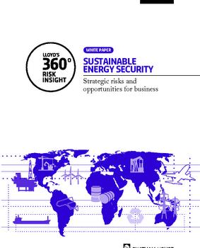 FROGGATT, ANTONY; LAHN, GLADA (2010): Sustainable energy security: strategic risks and opportunities for business
