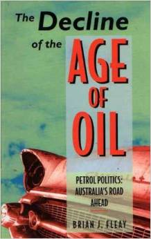 FLEAY, BRIAN J. (1995): The decline of the age of oil
