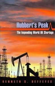 DEFFEYES, KENNETH S. (2003): Hubbert's Peak: The Impending World Oil Shortage