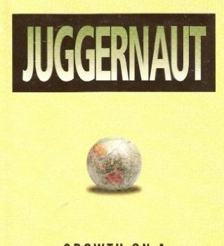 GRANT, LINDSEY (1996): Juggernaut: Growth on a Finite Planet