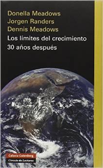 MEADOWS, DONELLA; RANDERS, JORGEN; MEADOWS, DENNIS (2004): Los límites del crecimiento. 30 años después