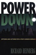 HEINBERG, RICHARD (2004): Powerdown. Options and actions for a post-carbon world