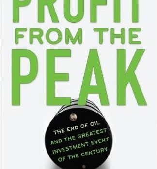 HICKS, BRIAN; NELDER, CHRIS (2008): Profit from the Peak: The End of Oil and the Greatest Investment Event of the Century