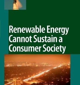 TRAINER, TED (2007): Renewable Energy Cannot Sustain a Consumer Society