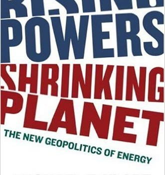 KLARE, MICHAEL T. (2008): Rising Powers, Shrinking Planet: The New Geopolitics of Energy