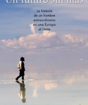TURIEL, ANTONIO (2013): Un futuro sin más