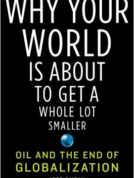 RUBIN, JEFF (2009): Why Your World Is About to Get a Whole Lot Smaller. Oil and the End of Globalization